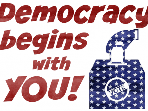 DEMOCRACY BEGINS WITH YOU