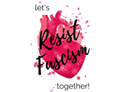 LET'S RESIST FASCISM TOGETHER!